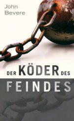 Cover Der Köder des Feindes