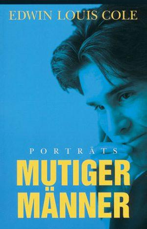 Cover Porträts mutiger Männer