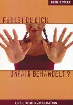 Cover Fühlst du dich unfair behandelt?