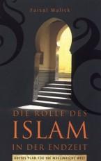 Cover Die Rolle des Islam in der Endzeit