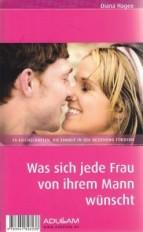 Cover Was sich jede(r) Frau/Mann von ihrem (seiner)Mann/Frau wünscht