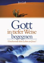 Cover Gott in tiefer Weise begegnen