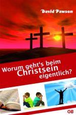 Cover Worum gehts beim Christsein eigentlich?