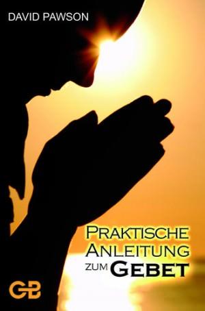 Cover Praktische Anleitung zum Gebet