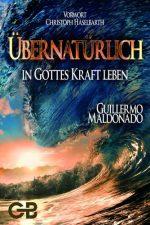 Cover Übernatürlich in Gottes Kraft leben