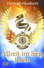 Cover Allzeit im Sieg leben