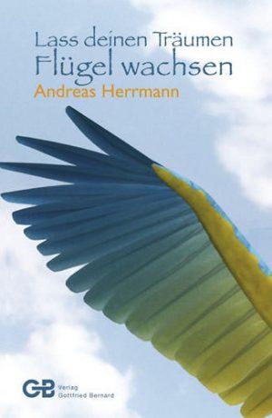 Cover Lass deinen Träumen Flügel wachsen
