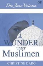 Cover Wunder unter Muslimen