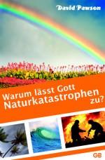 Cover Warum lässt Gott Naturkatastrophen zu?