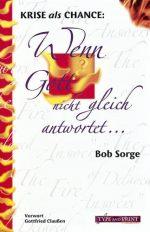 Cover Wenn Gott nicht gleich antwortet