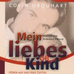 Cover Mein liebes Kind (CD-Hörbuch)