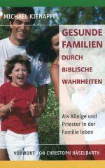 Cover Gesunde Familien durch biblische Wahrheiten