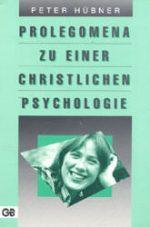 Cover Prolegomena zu einer christlichen Psychologie