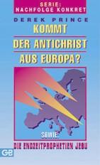 Cover Kommt der Antichrist aus Europa?