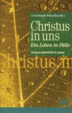 Cover Christus in uns - Ein Leben in Fülle