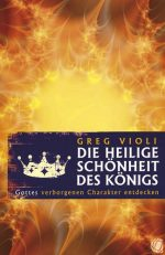Cover Die heilige Schönheit des Königs