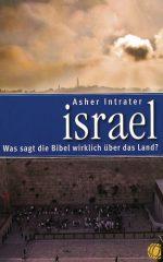 Cover Israel - Was sagt die Bibel wirklich über das Land?