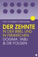 Cover Der Zehnte in der Bibel und in Freikirchen