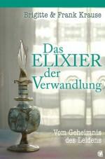 Cover Das Elixier der Verwandlung