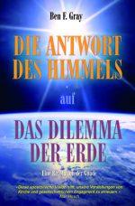 Cover Die Antwort des Himmels auf das Dilemma der Erde