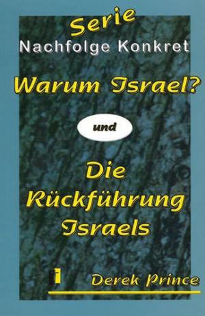 Cover Warum Israel? & Die Rückführung Israels