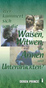 Cover Wer kümmert sich um die Waisen, Witwen, die Armen und Unterdrückten