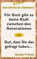 Cover Für Gott gibt es keine Kluft zwischen den Generationen/Gut, das Sie das gefragt