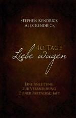 Cover 40 Tage Liebe wagen (Bekannt aus dem Film Fireproof)