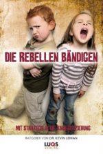 Cover Die Rebellen bändigen