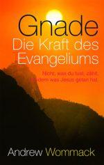 Cover Gnade - die Kraft des Evangeliums