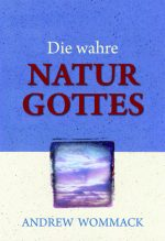 Cover Die wahre Natur Gottes