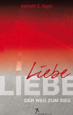 Cover Liebe - der Weg zum Sieg