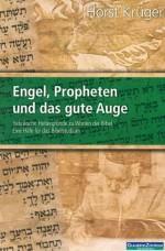 Cover Engel, Propheten und das gute Auge