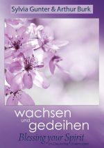 Cover wachsen und gedeihen - Blessing your Spirit