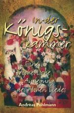 Cover In der Königskammer - Eine prophetische Auslegung des Hohelieds