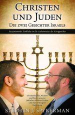 Cover Christen und Juden - Die zwei Gesichter Israels