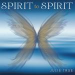 Cover Spirit to Spirit - Julie True