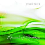 Cover Sounds Of Healing - Julie True