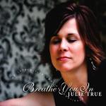 Cover Breathe You In - Julie True