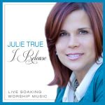 Cover I Release - Julie True