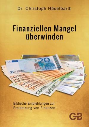Cover Finanziellen Mangel überwinden