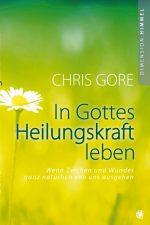 Cover In Gottes Heilungskraft leben