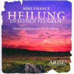 Cover CD Heilung in seinen Flügeln Mike Chance
