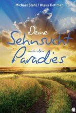 Cover Deine Sehnsucht nach dem Paradies