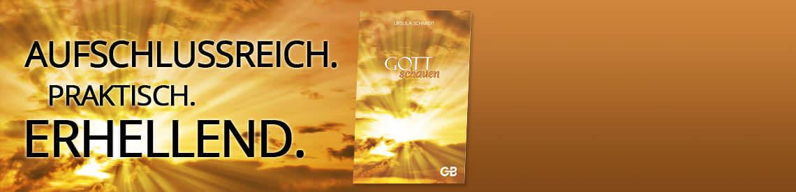 """Unser derzeitiger Bestseller """"Gott schauen"""" von Ursula Schmidt"""