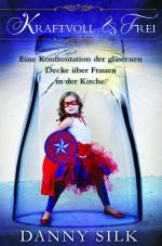 Cover Kraftvoll & Frei, Danny Silk