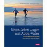 Cover Neues Leben wagen mit Abba-Vater