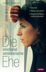 Cover Die emotional zerstörerische Ehe