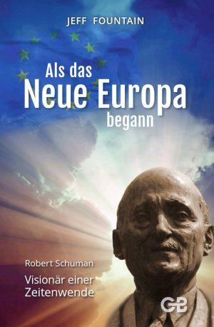 Als das neue Europa begann