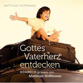 Cover Gottes Vaterherz entdecken (Hörbuch)